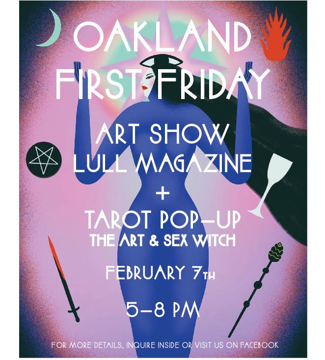 Oakland First Friday Art Show & Tarot Pop-Up w/ Lull and the Art + Sex Witch