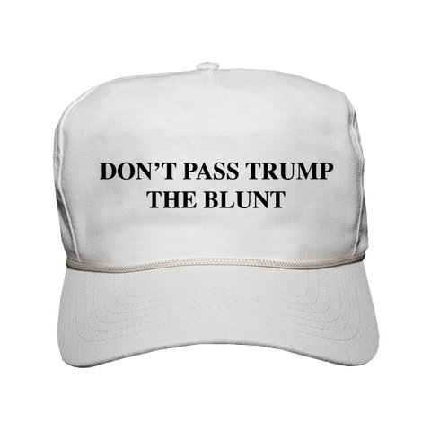 Don't Pass Trump The Blunt Hat (White)