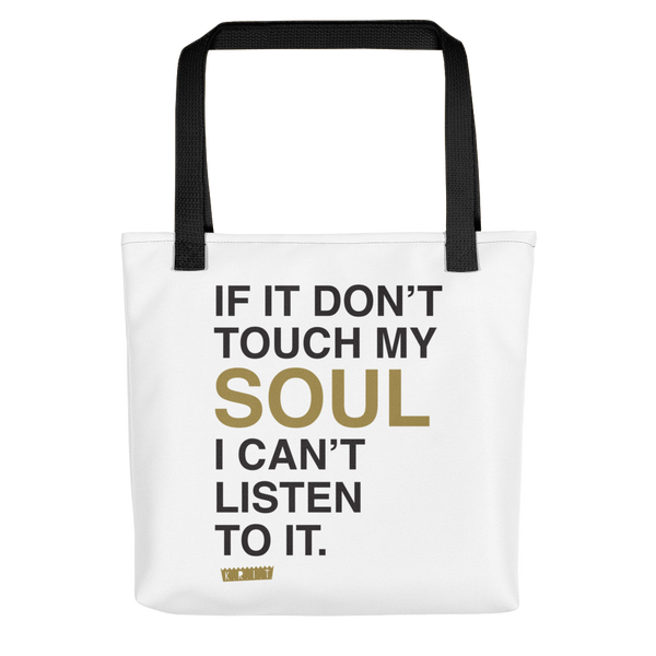 I Can't Listen To It Tote Bag
