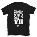 Enough Talk Tee