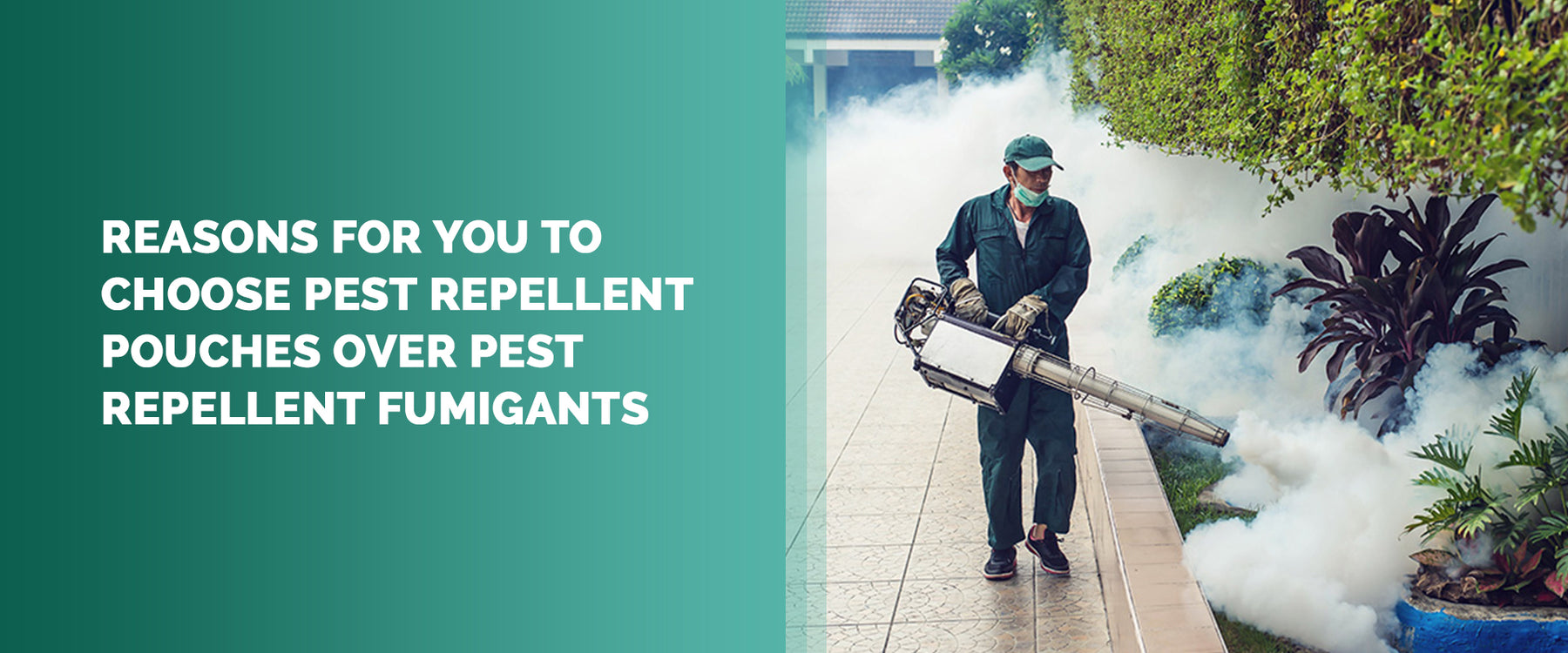 Reasons For You To  Choose Pest Repellent Pouches Over Pest Repellent Fumigants