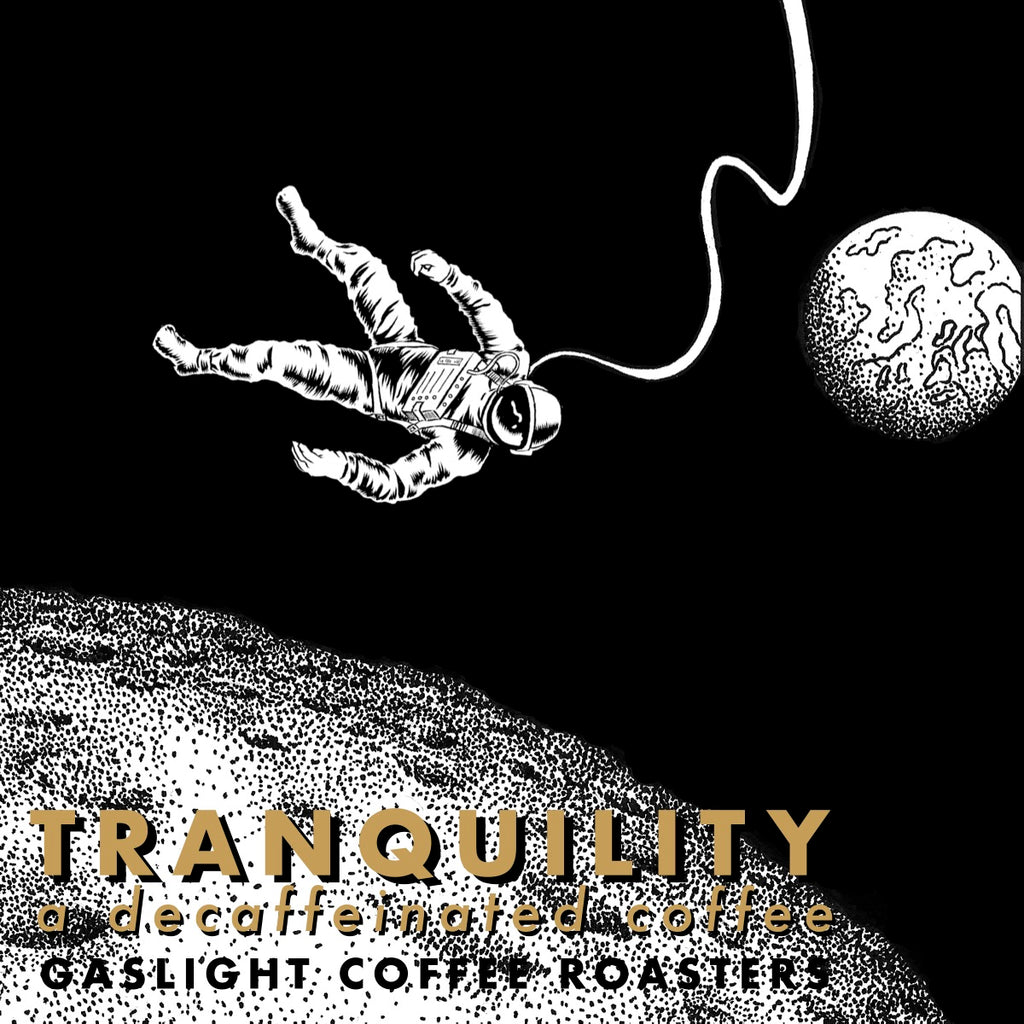 TRANQUILITY // A DECAF COFFEE