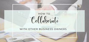 The Joint Venture Checklist: How to Collaborate with Other Business Owners