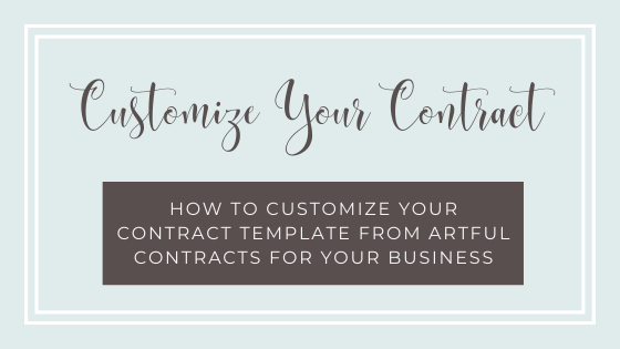 How to Customize Your Contract Template from Artful Contracts for Your Business