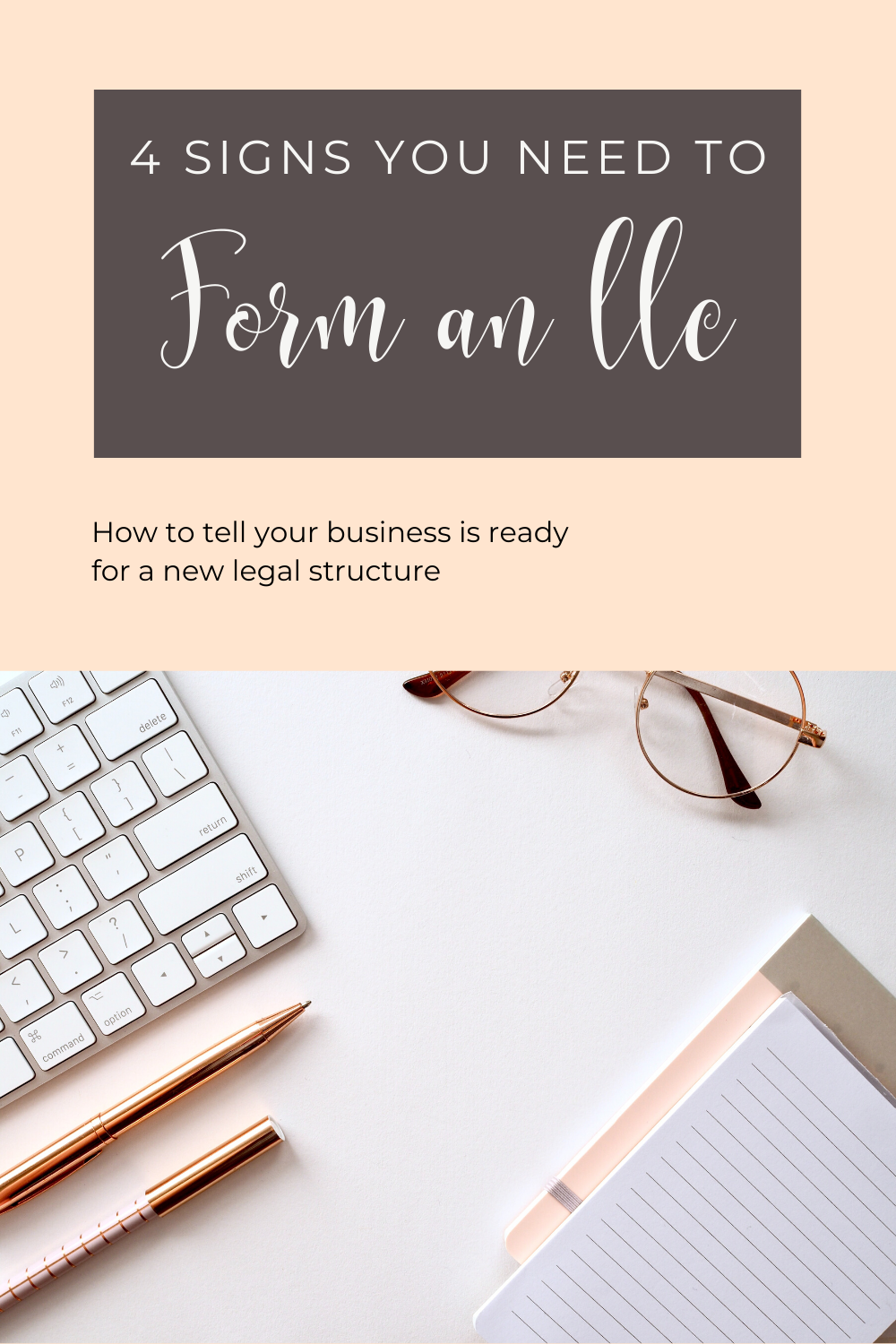 4 Signs You Need to Form an LLC