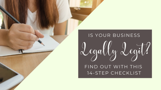 Is your business legally legit? Find out with this 14-step checklist