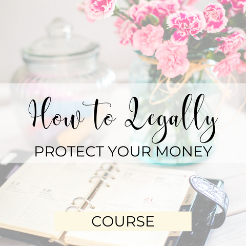 How to Legally Protect Your Money Program