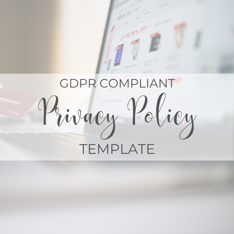 GDPR Compliant Privacy Policy Template