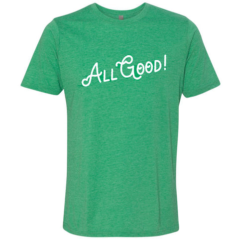 The All Good Tee