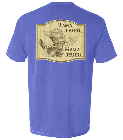 The Mama Tried Tee - The Musician's Collection