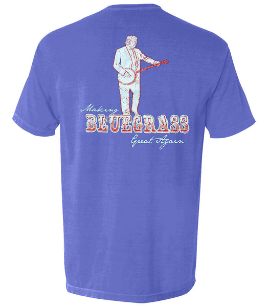 The Making Bluegrass Great Again Tee