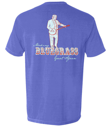 The Making Bluegrass Great Again Tee - The Musician's Collection