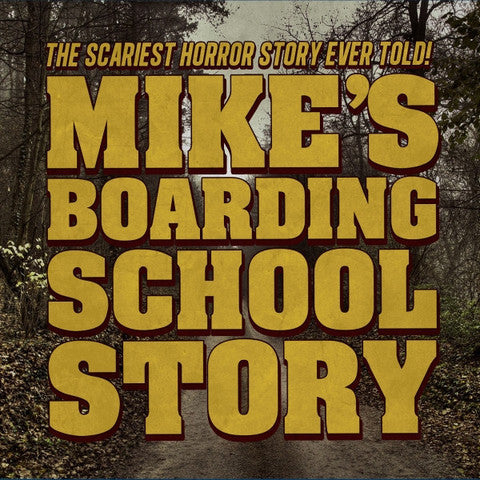 MIKE'S BOARDING SCHOOL STORY - AUDIO DOWNLOAD