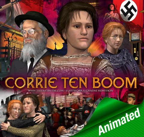 Corrie Ten Boom Story - ANIMATED