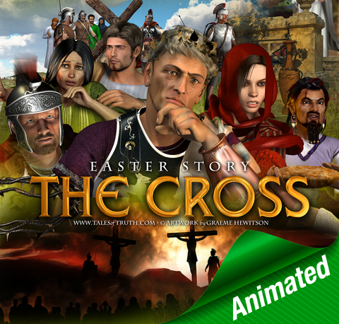 Story of the Cross (Easter) - ANIMATED