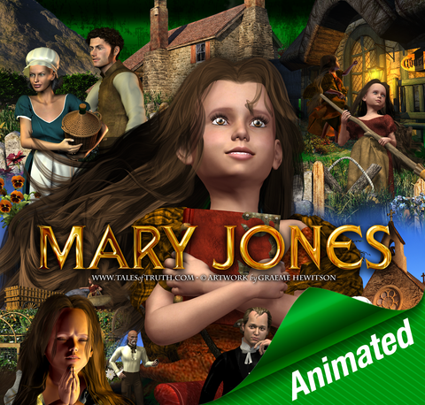 Mary Jones Story - ANIMATED