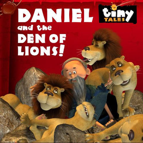 TINY TALES: Daniel and the Den of Lions!