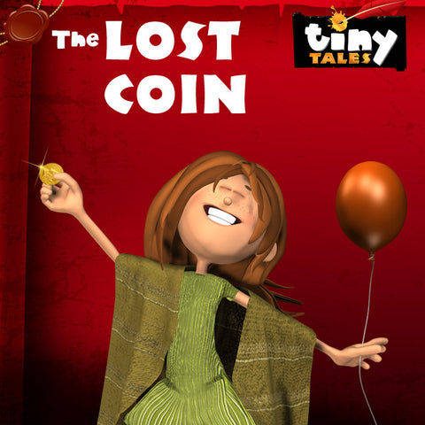 TINY TALES: The Lost Coin!