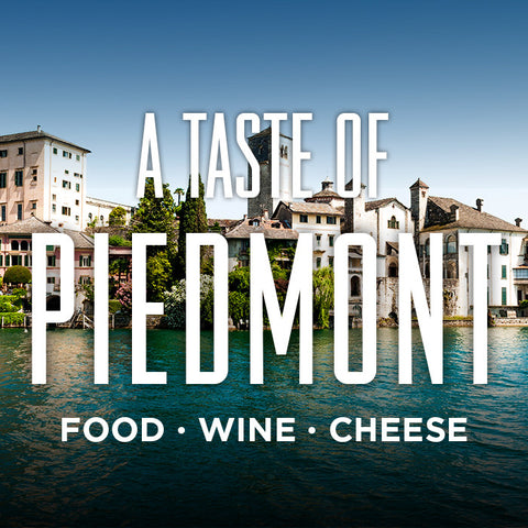 A Taste of Piedmont Italy