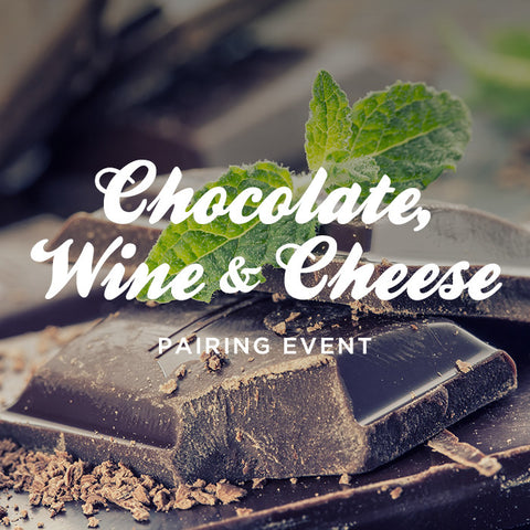 VALENTINE'S DAY CHOCOLATE, WINE & CHEESE