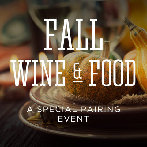 FALL WINE & FOOD PAIRING EVENT