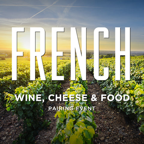 French Wine, Food & Cheese
