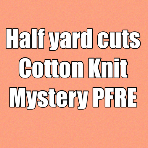 Cotton Lycra 1/2 yard Cut Mystery