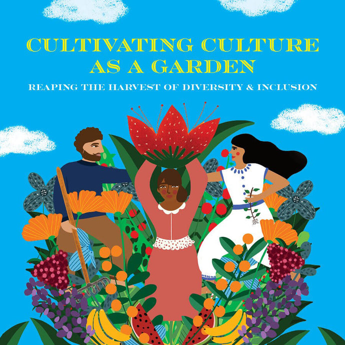 Cultivating Culture as a garden