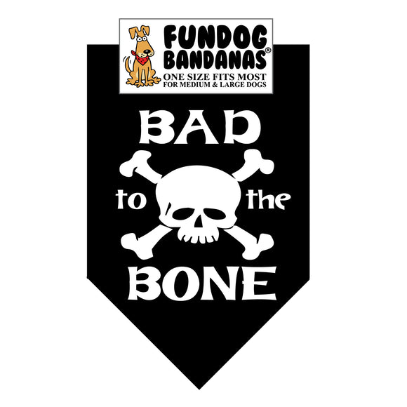 Bad to the Bone Bandana