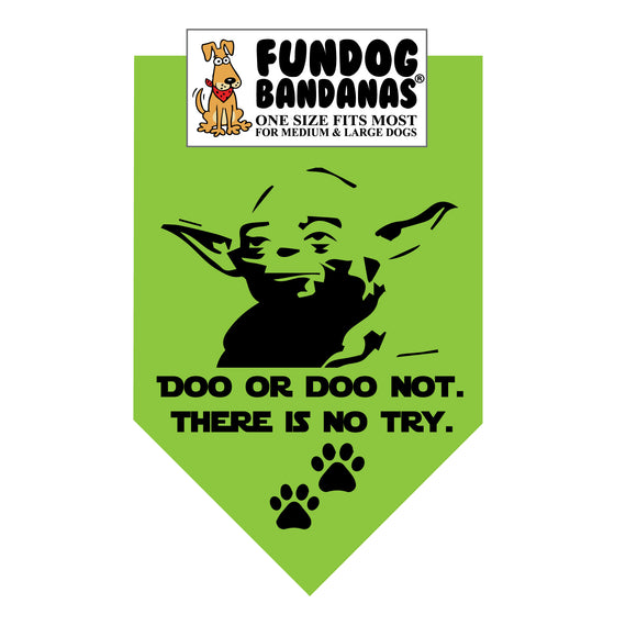 Doo or Doo Not.  There is No Try. Bandana (Star Wars)
