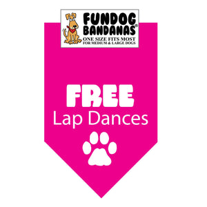 Wholesale 10 Pack - Free Lap Dances Bandana - Assorted Colors - FunDogBandanas
