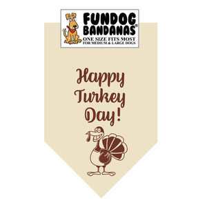 Natural one size fits most dog bandana with Happy Turkey Day and a turkey in brown ink.