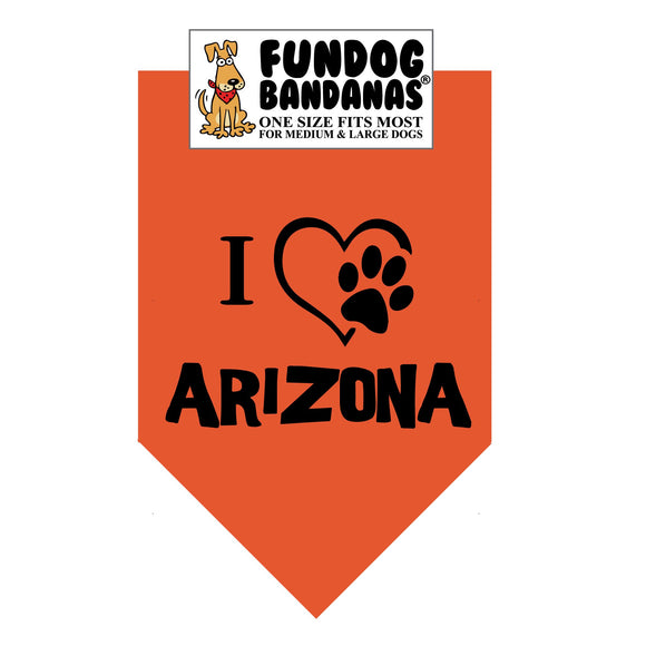 Burnt Orange one size fits most dog bandana with I Heart Arizona and a paw inside of a heart in black ink.
