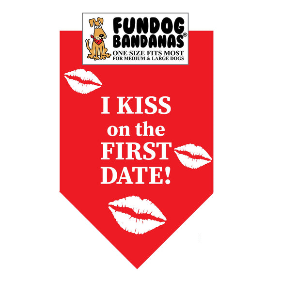I Kiss on the First Date Bandana - FunDogBandanas