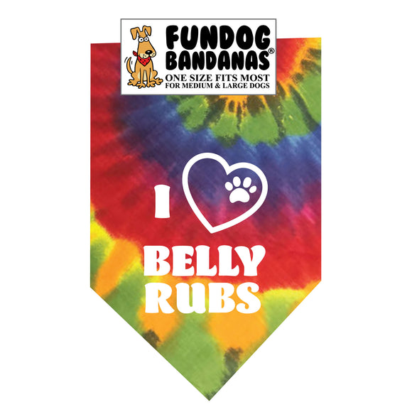 Brightly colored tie dye one size fits most dog bandana with I Heart Belly Rubs in white ink.