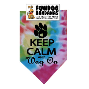 Wholesale 10 Pack - Keep Calm and Wag On Bandana - Tie Dye Only - FunDogBandanas