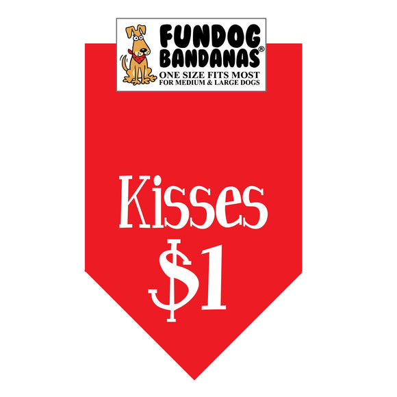 Red one size fits most dog bandana with Kisses $1 in white ink.