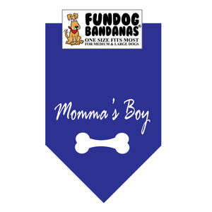Royal Blue one size fits most dog bandana with Momma's Boy and a bone in white ink.