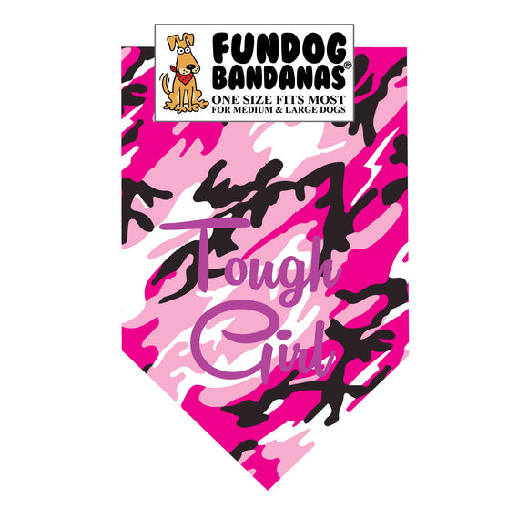 Pink camouflage one size fits most dog bandana with Tough Girl in purple ink.
