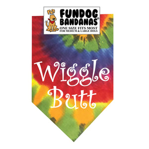Brightly colored tie dye one size fits most dog bandana with Wiggle Butt in white ink.