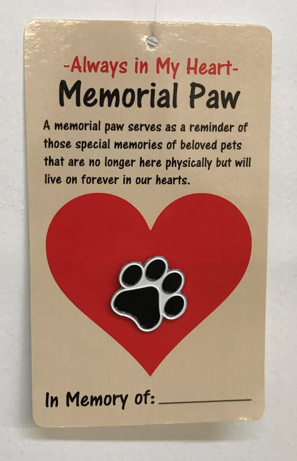 Memorial Paw Pin, Always in My Heart