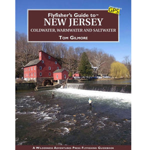 Flyfisher's Guide to New Jersey by Tom Gilmore