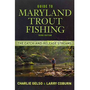 Guide to Maryland Trout Fishing 3rd edition