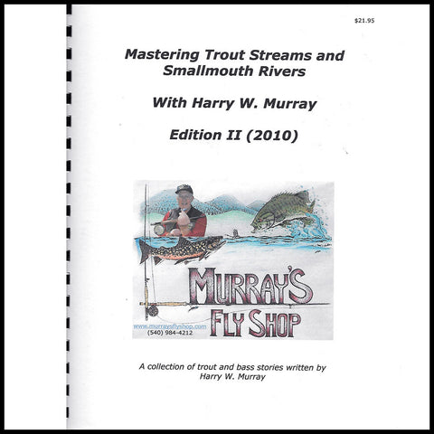 Mastering Trout Streams and Smallmouth Rivers Edition II