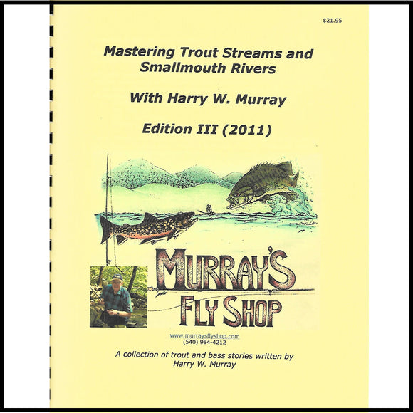 Mastering Trout Streams and Smallmouth Rivers Edition III - Murray's Fly Shop