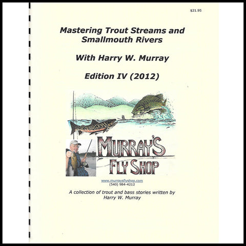 Mastering Trout Streams and Smallmouth Rivers Edition IV - Murray's Fly Shop