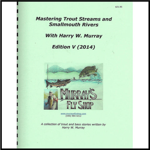 Mastering Trout Streams&Smallmouth Rivers Edition V