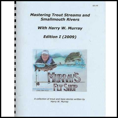 Mastering Trout Streams and Smallmouth Rivers Edition I - Murray's Fly Shop
