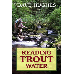 Reading Trout Water- Second Edition