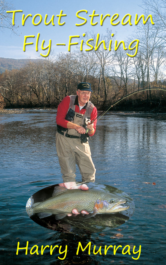 Digital Download Trout Stream Fly Fishing book by Harry Murray